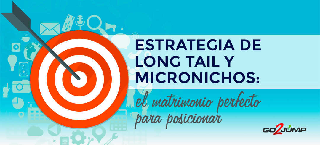 Una estrategia de long tail y micronichos te ayuda a filtrar y llegar a tu público objetivo de forma sencilla y reduciendo la competencia
