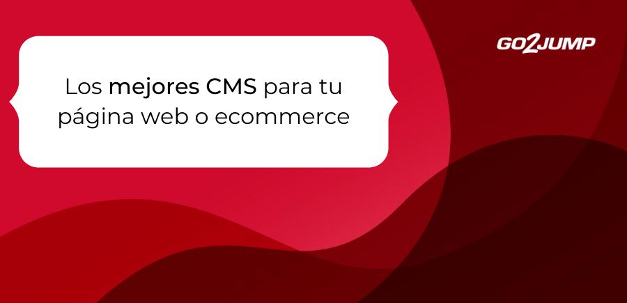 Los mejores CMS para tu página web o ecommerce