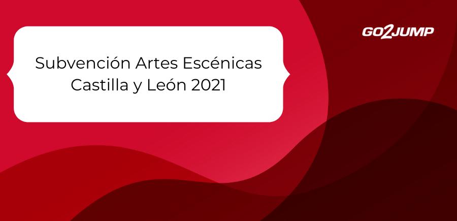 Subvención Artes Escénicas Castilla y León