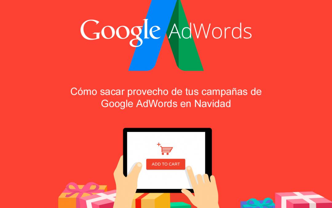 Cómo sacar provecho de tus campañas de Adwords en Navidad