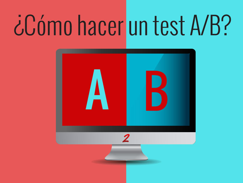 ¿Cómo hacer un test A/B con Google Analytics?