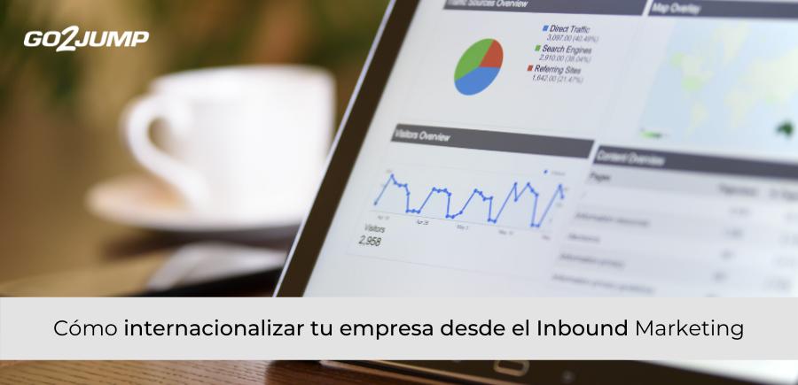 Como internacionalizar tu empresa desde el Inbound Marketing