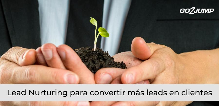 ¿Qué es Lead nurturing ?