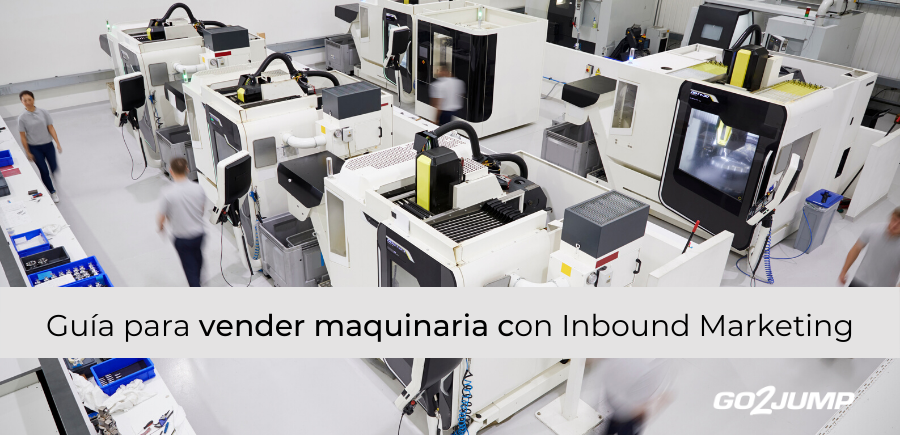 Guía para vender maquinaria online con Inbound Marketing
