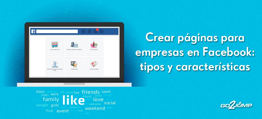 Crear páginas de empresa en Facebook: tipos y características