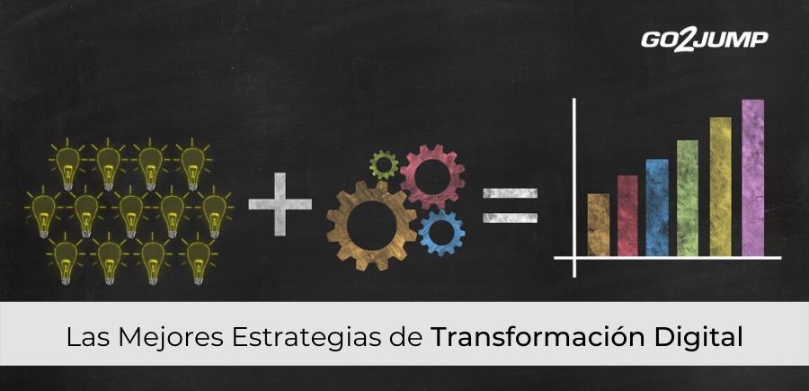 Las mejores estrategias de transformación digital