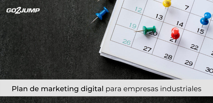 Plan de marketing digital para empresas industriales