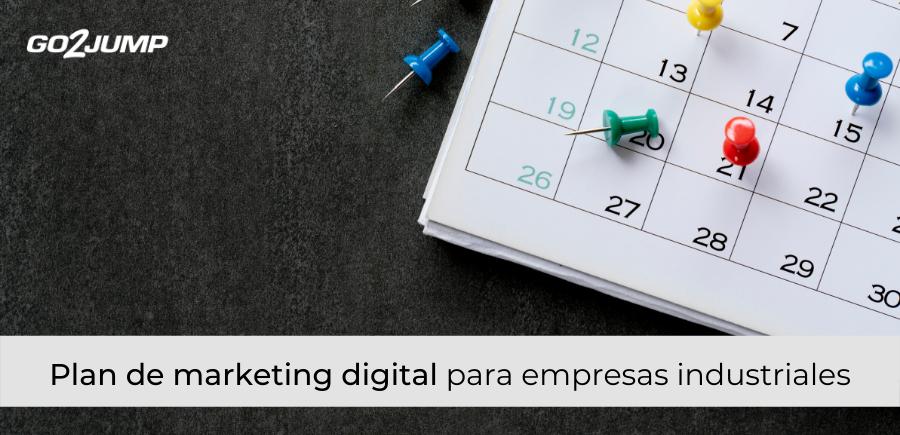 Plan de marketing digital para empresas industriales